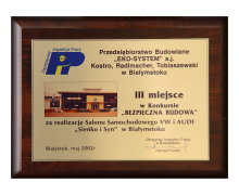 """PIP, III miejsce w konkursie BEZPIECZNA BUDOWA, Salon Samochodowy UW i AUDI """"Sieńko i Syn"""", Białystok"""